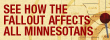 See How the Fallout Affects All Minnesotans